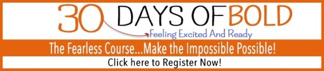 30 days of bold Ecourse  JOIN NOW!