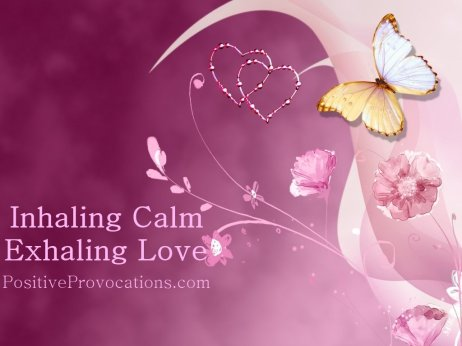 Inhaling Calm, Exhaling Love – Happily Celebrating Four Blog Years