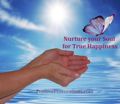 How to Nurture Your Soul for True Happiness