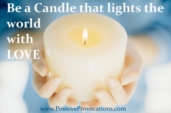 Better To Light Candles ~ How to BE the Light