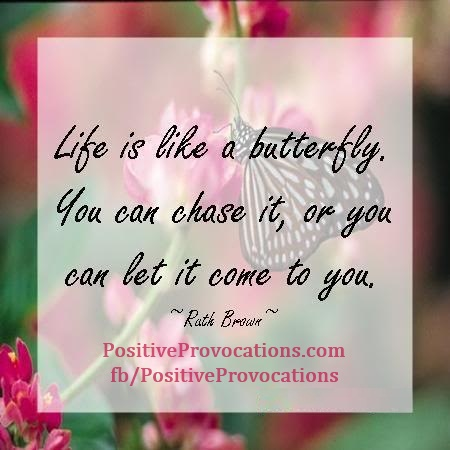life is like a butterfly