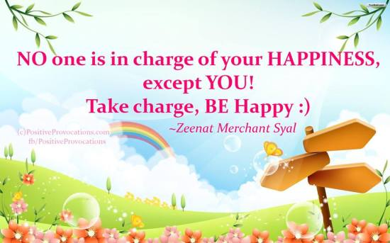 No one is in charge of your happiness