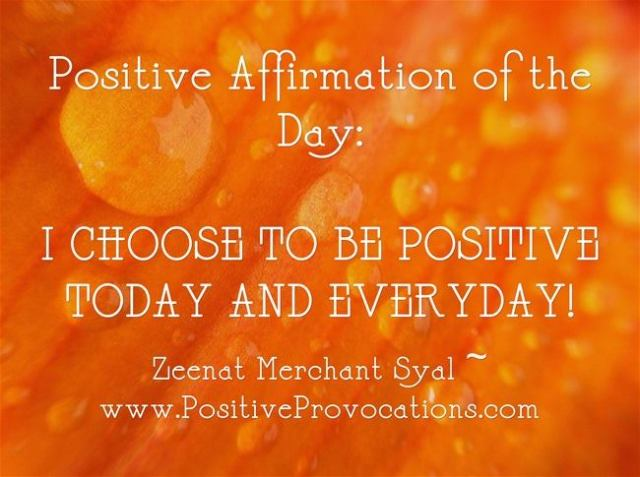I choose to be Positive