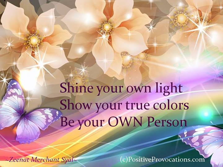 Shine your own light
