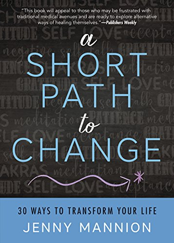 Book – A Short Path to Change: 30 Ways to Transform Your Life
