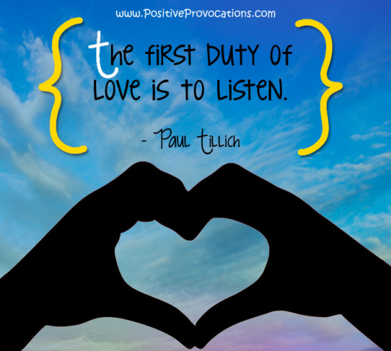 listening is loving positive provocations
