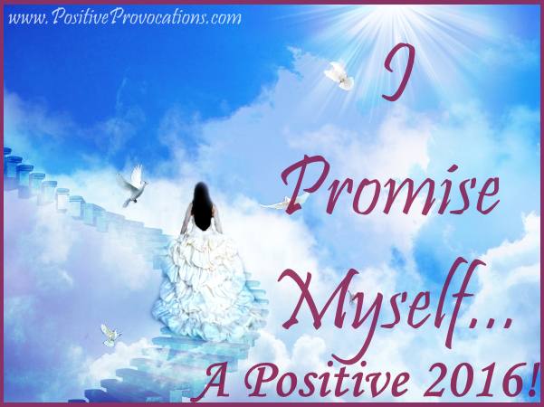 How to Promise Yourself a Truly Positive New Year 2016