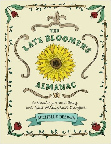 The Late Bloomer Revolution by Michelle DeSpain