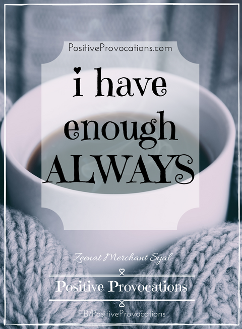 i-have-enough-always