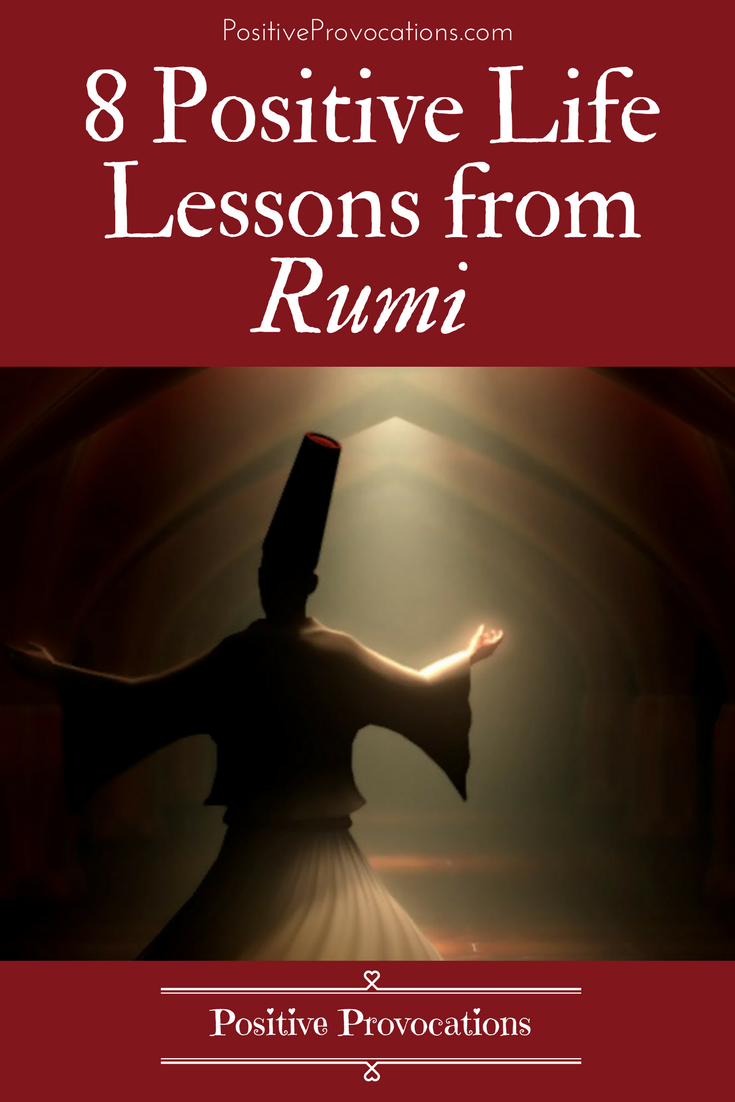 8 Positive Life Lessons from Rumi