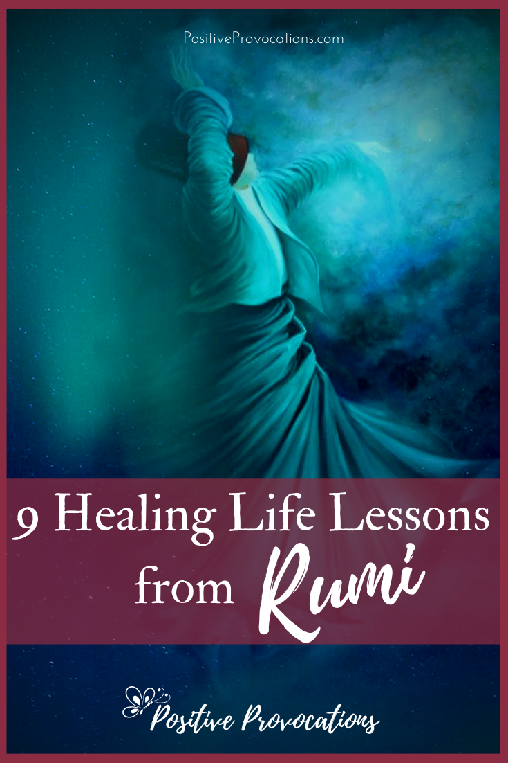 9 Healing Life Lessons from Rumi